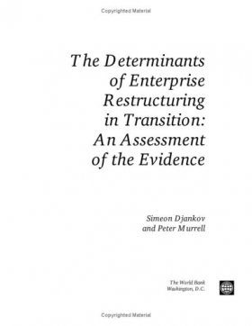The Determinants of Enterprise Restructuring in Transition