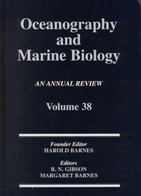 Oceanography and Marine Biology: An Annual Review: Volume 38