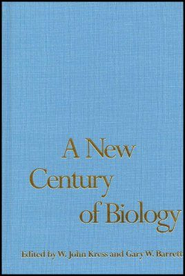 A New Century of Biology