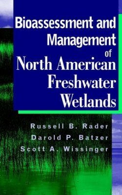 Biomonitoring and Management of North American Freshwater Wetlands