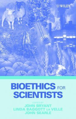 Bioethics for Scientists