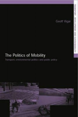 Transport, Environmental Politics and Public Policy