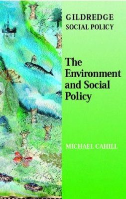 The Environment and Social Policy