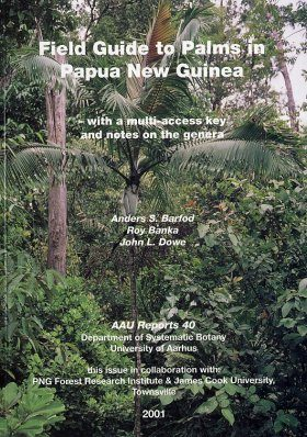 Field Guide to the Palms of Papua New Guinea