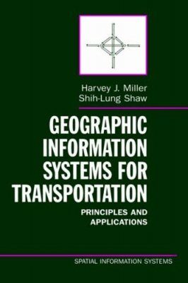 Geographic Information Systems for Transportation