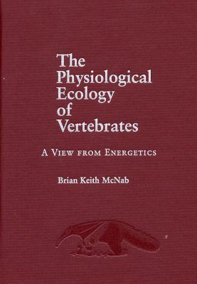 The Physiological Ecology of Vertebrates