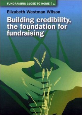 Building Credibility: the Foundation for Fundraising