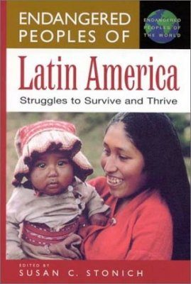 Endangered Peoples of Latin America