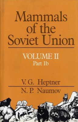 Mammals of the Soviet Union, Volume 2, Part 1b: Carnivora (Weasels, Additional Species)