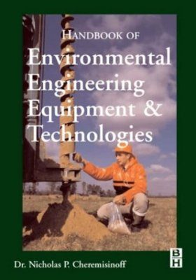 Handbook of Environmental Engineering Equipment and Technologies