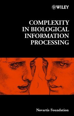 Complexity in Biological Information Processing
