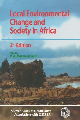 Local Environmental Change and Society in Africa