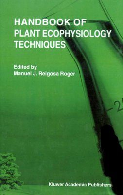 Handbook of Plant Ecophysiology Techniques