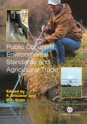 Public Concerns, Environmental Standards and Agriculture Trade