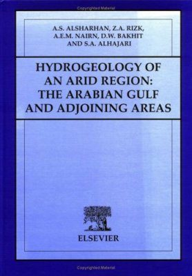 Hydrogeology of an Arid Region: The Arabian Gulf and Adjoining Areas