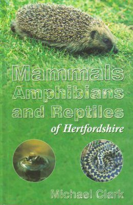 Mammals, Amphibians and Reptiles of Hertfordshire