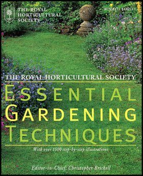 The Royal Horticultural Society Essential Gardening Techniques