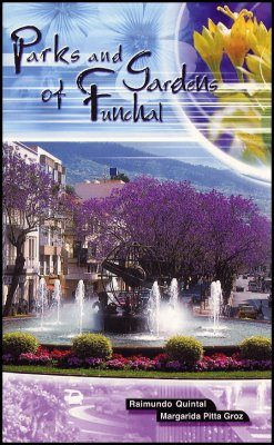 Parks and Gardens of Funchal