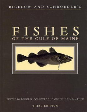Bigelow and Schroeder's Fishes of the Gulf of Maine