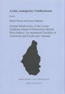 Animal Biodiversity of the Lesser Antilles Island of Montserrat (British West Indies)