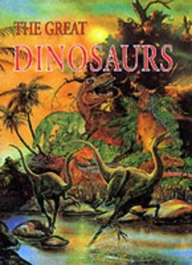 The Great Dinosaurs