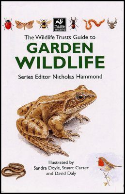 The Wildlife Trusts Guide to Garden Wildlife