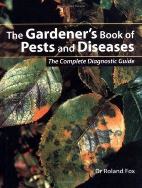 The Gardener's Book of Pests and Diseases