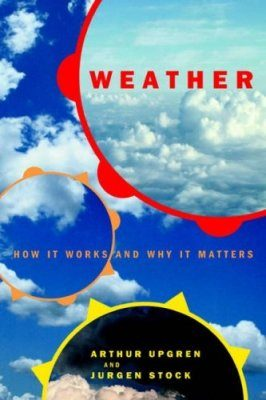 Weather: How it Works and Why it Works