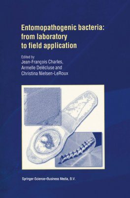 Entomopathogenic Bacteria: From Laboratory to Field Application
