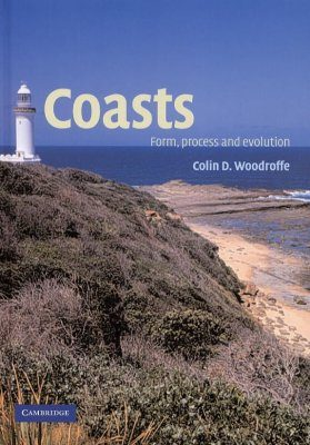 Coasts: Form, Process and Evolution