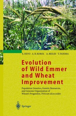 Evolution of Wild Emmer and Wheat Improvement