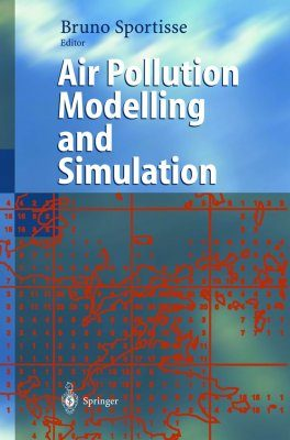 Air Pollution Modelling and Simulation