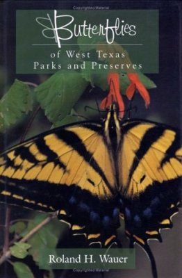 Butterflies of West Texas Parks and Preserves