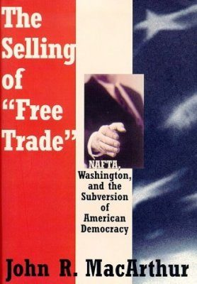 The Selling of Free Trade