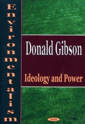 Environmentalism: Ideology and Power