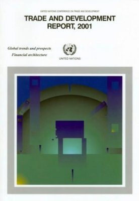 Trade and Development Report, 2001