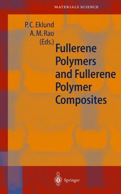 Fullerene Polymers and Fullerene Polymer Composites