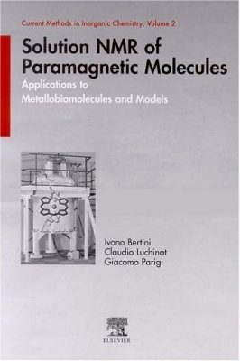 Solution NMR of Paramagnetic Molecules
