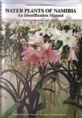 Water Plants of Namibia: An Identification Manual