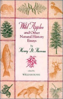 Wild Apples and Other Natural History Essays