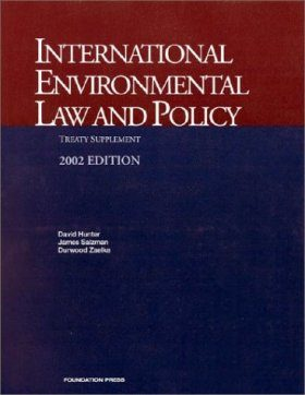 International Environmental Law and Policy: Treaty Supplement