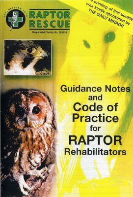 Guidance Notes and Code of Practice for Raptor Rehabilitators