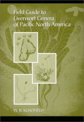 Field Guide to Liverwort Genera of Pacific North America