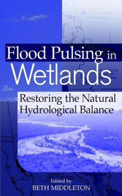 Flood Pulsing and Wetland Restoration in North America