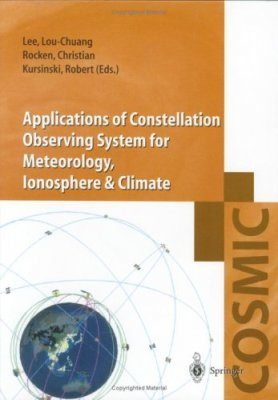 Applications of Constellation Observing System for Meteorology, Ionosphere and Climate