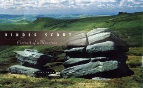 Kinder Scout: Portrait of a Mountain