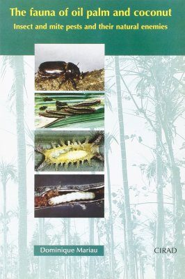 The Fauna of Oil Palm and Coconut