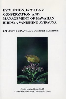 Evolution, Ecology, Conservation and Management of Hawaiian Birds: A Vanishing Avifauna