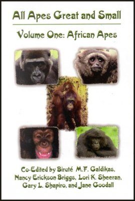 All Apes Great and Small, Volume 1: African Apes