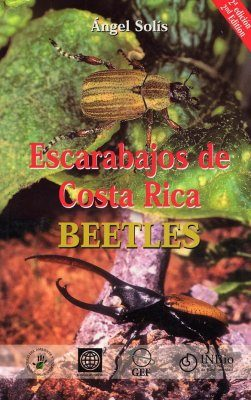Costa Rica Beetles / Escarabajos de Costa Rica